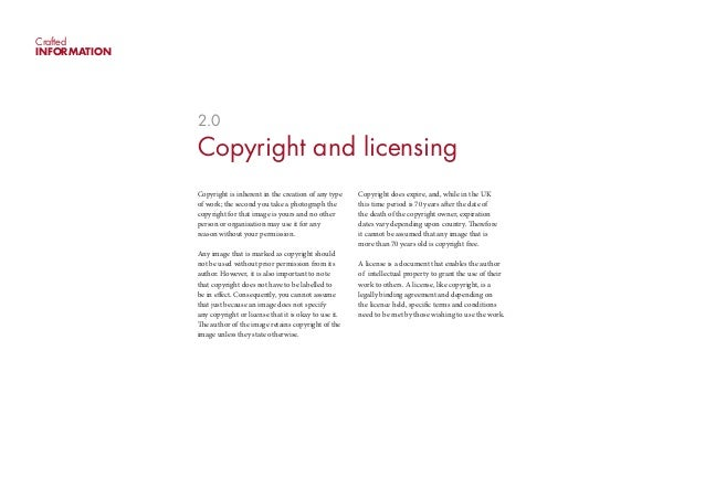 CraftedINFORMATION              2.0              Copyright and licensing              Copyright is inherent in the creatio...