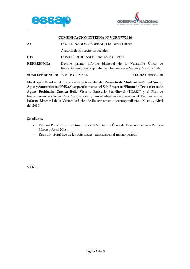 Página 1 de 8 COMUNICACIÓN INTERNA Nº VUR/077/2016 A: COORDINADOR GENERAL, Lic. Derliz Cabrera Asesoría de Proyectos Espec...