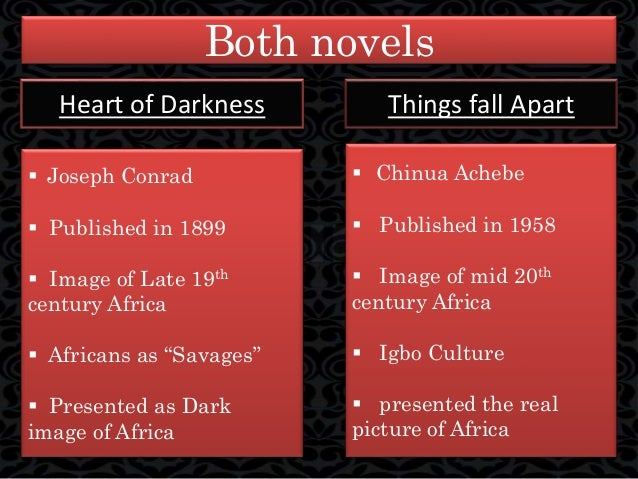 representation of africa in things fall apart and heart of darknes   7 both novels heart of darkness things fall apart