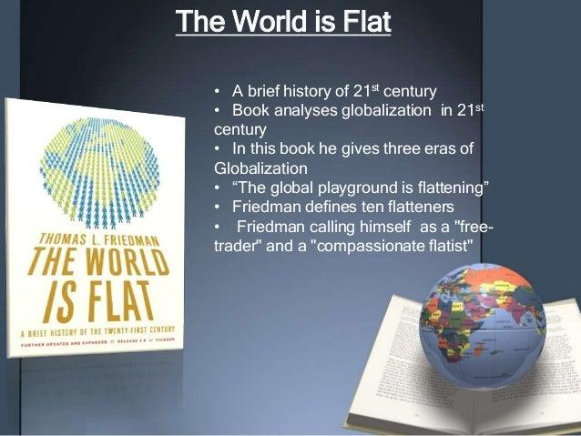 The world is flat flattener information technology essay