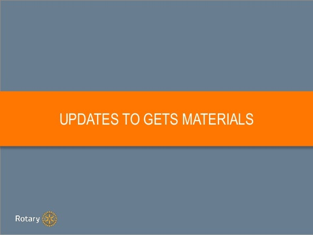 UPDATES TO GETS MATERIALS