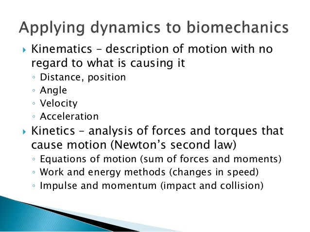 11 kinematics and kinetics in biomechanics