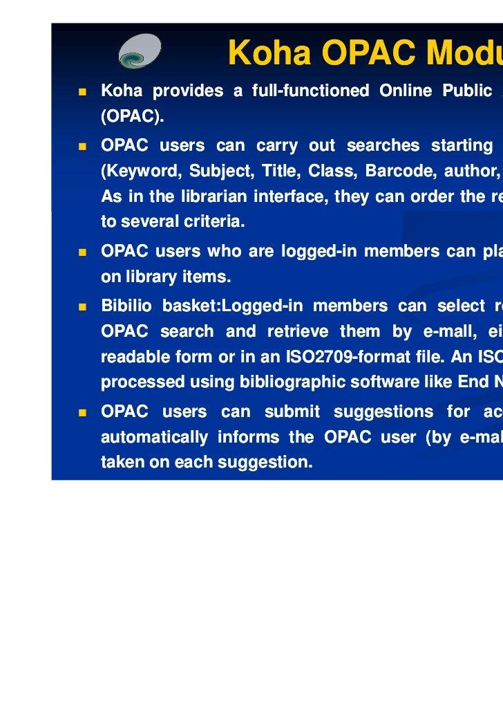 opac or 1.请选择检索点,输入检索词,选择限定信息,点击检索按钮或直接回车; 2.默认的检索匹配方式为前方一致,也可以在复选框中选择:精确匹配或包含.