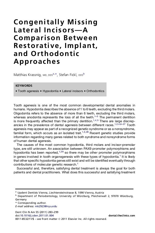 Congenitally Missing Lateral Incisors—A Comparison Between Restorative, Implant, and Orthodontic Approaches Matthias Krass...