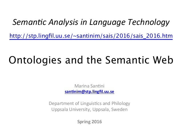Seman&c	   Analysis	   in	   Language	   Technology	    http://stp.lingfil.uu.se/~santinim/sais/2016/sais_2016.htm 