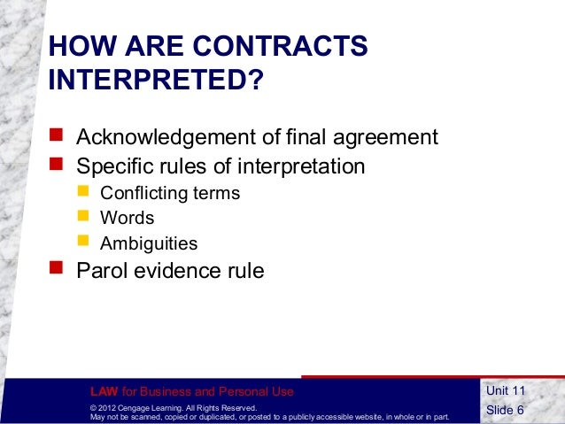 parol rule of evidence The parol evidence rule primarily pertains to contracts the rule addresses the  question of whether additional information or evidence can be used to explain.