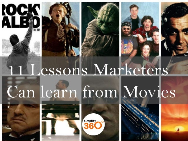 11 Lessons Marketers Can learn from Movies