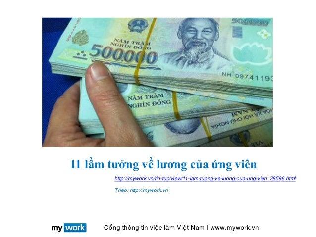 11 lầm tưởng về lương của ứng viên http://mywork.vn/tin-tuc/view/11-lam-tuong-ve-luong-cua-ung-vien_28596.html Theo: http:...