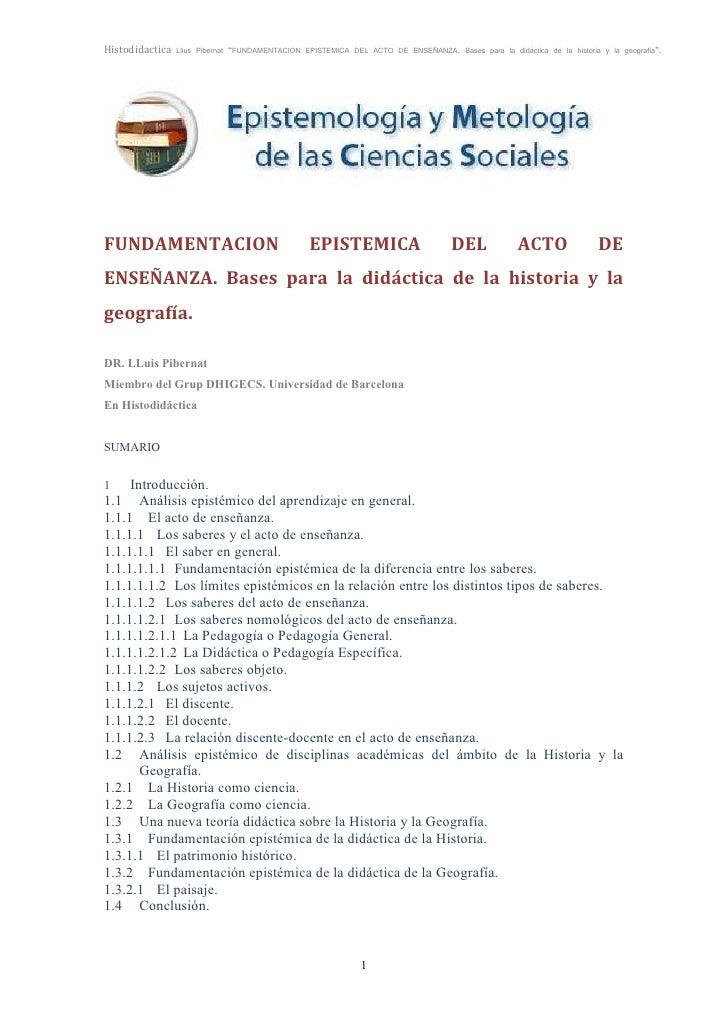 """Histodidactica Llius Pibernat """"FUNDAMENTACION EPISTEMICA DEL ACTO DE ENSEÑANZA. Bases para la didáctica de la historia y l..."""