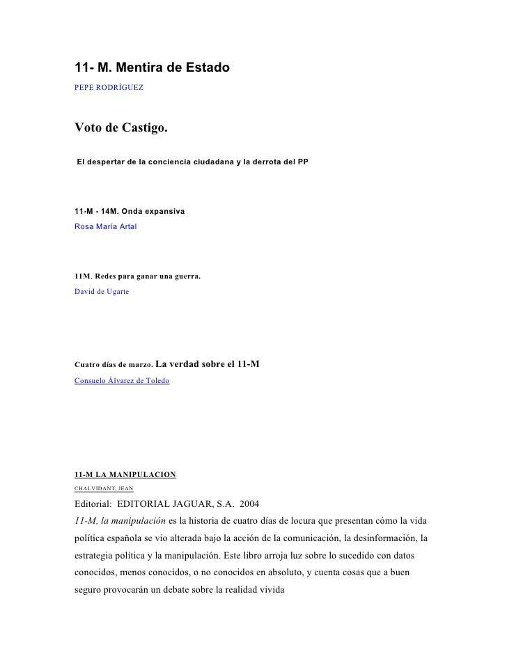 11- M. Mentira de Estado PEPE RODRÍGUEZ     Voto de Castigo.  El despertar de la conciencia ciudadana y la derrota del PP ...