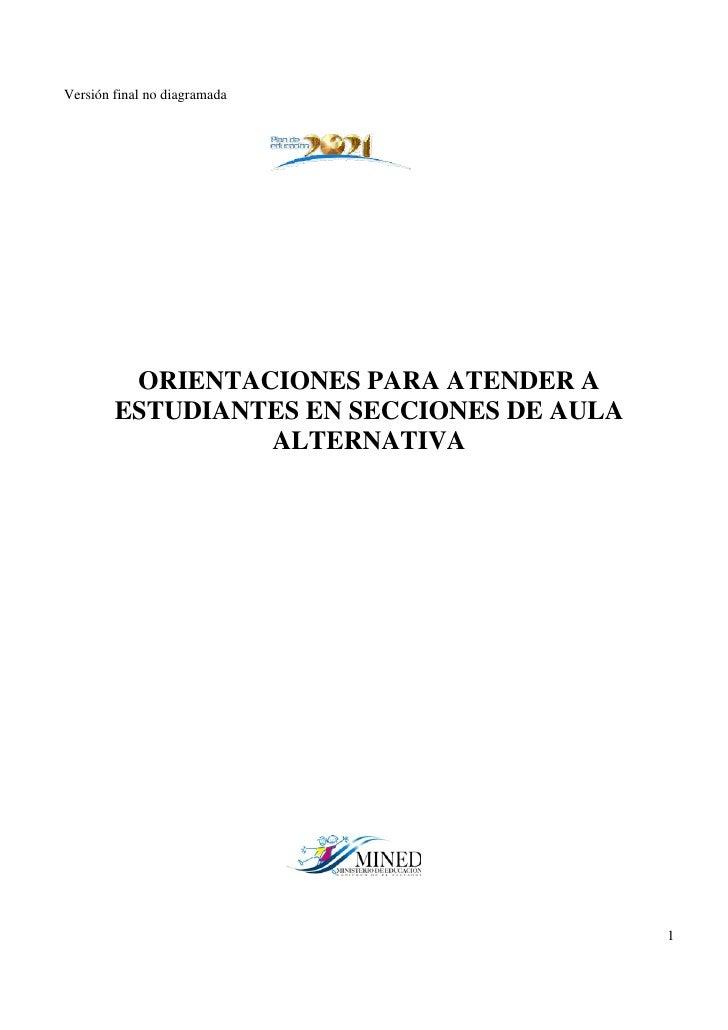 Versión final no diagramada              ORIENTACIONES PARA ATENDER A         ESTUDIANTES EN SECCIONES DE AULA            ...