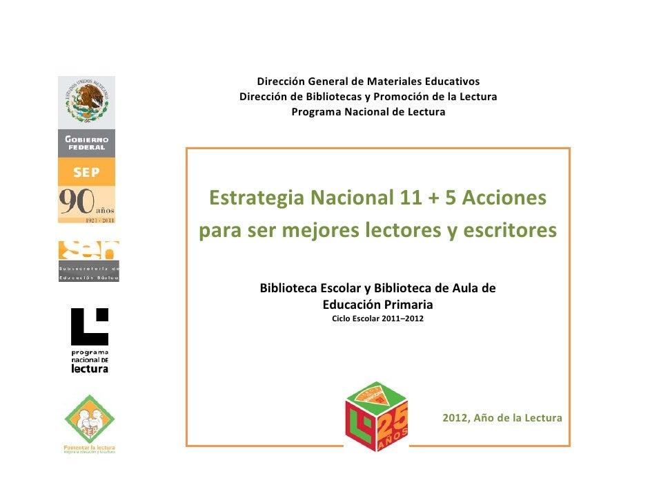 DirecciónGeneraldeMaterialesEducativos    DireccióndeBibliotecasyPromocióndelaLectura              ProgramaN...
