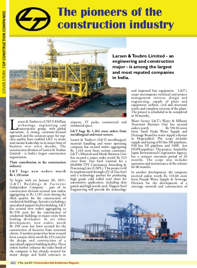 COVER STORY: TOP CONSTRUCTION COMPANIES  The pioneers of the construction industry Larsen & Toubro Limited - an engineerin...