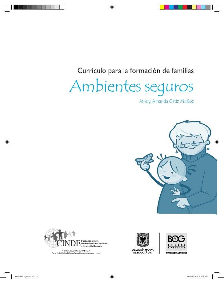 Currículo para la formación de familias                             Ambientes seguros                                     ...