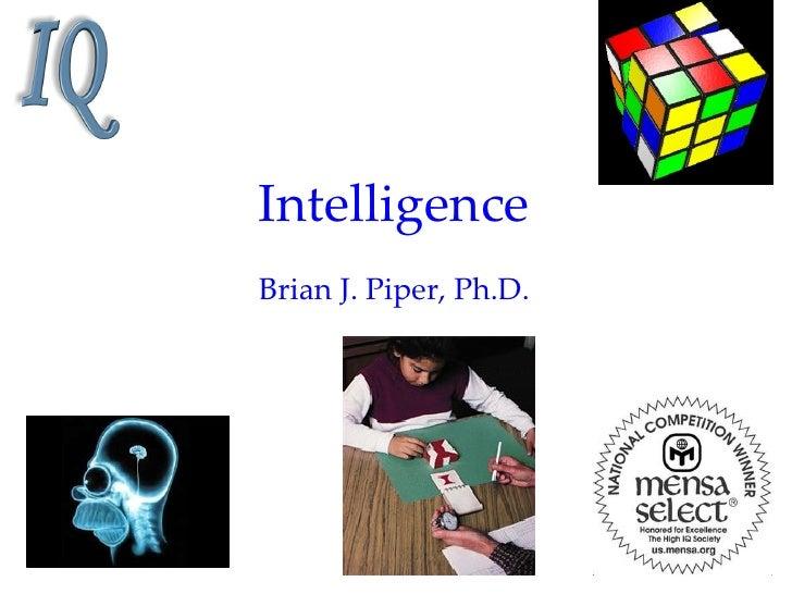 IntelligenceBrian J. Piper, Ph.D.