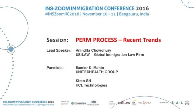 Inszoom Immigration Conference 2016 Perm Process Recent Trends