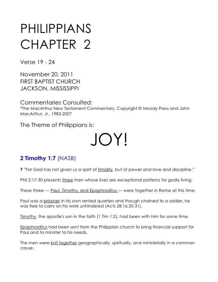 PHILIPPIANSCHAPTER 2Verse 19 - 24November 20, 2011FIRST BAPTIST CHURCHJACKSON, MISSISSIPPICommentaries Consulted:*The MacA...
