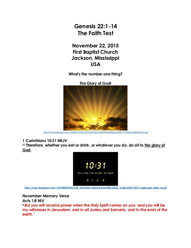 Genesis 22:1-14 The Faith Test November 22, 2015 First Baptist Church Jackson, Mississippi USA What's the number one thing...