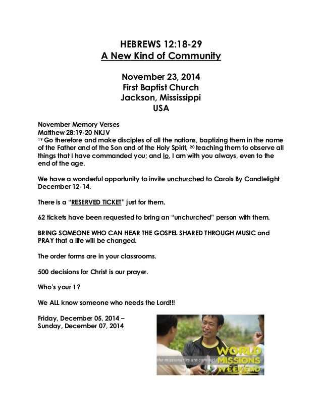 HEBREWS 12:18-29  A New Kind of Community  November 23, 2014 First Baptist Church Jackson, Mississippi USA  November Memor...