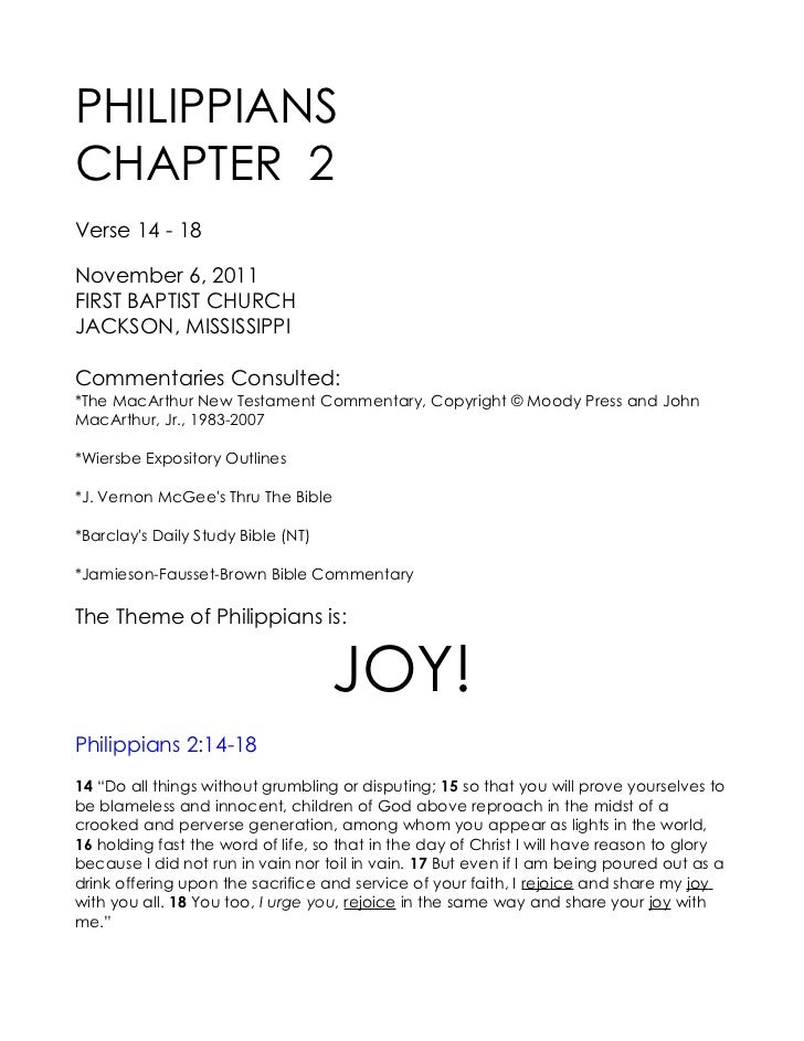 PHILIPPIANSCHAPTER 2Verse 14 - 18November 6, 2011FIRST BAPTIST CHURCHJACKSON, MISSISSIPPICommentaries Consulted:*The MacAr...