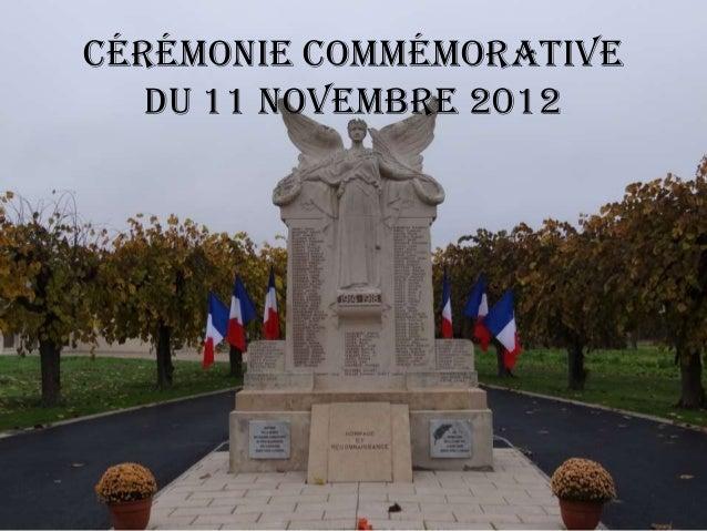 Cérémonie Commémorative   du 11 Novembre 2012