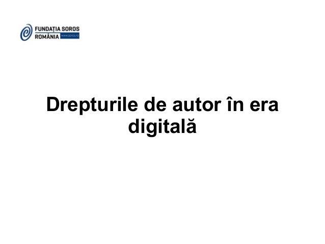 Drepturile de autor în era digitală