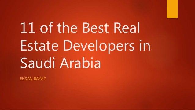11 of the Best Real Estate Developers in Saudi Arabia EHSAN BAYAT