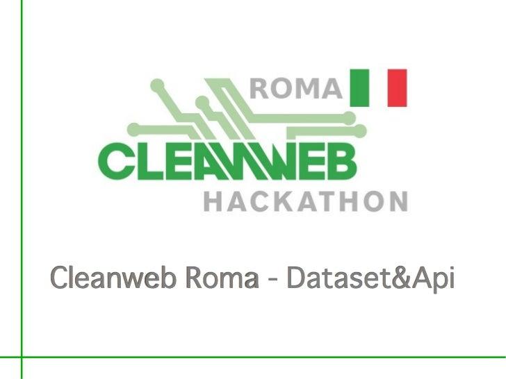 Cleanweb Roma - Dataset&Api