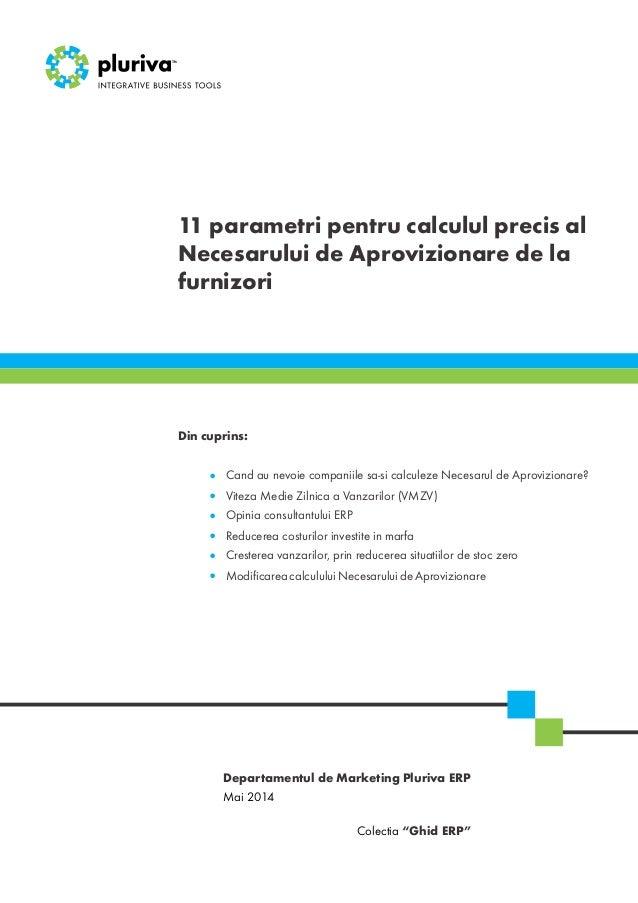 """11 parametri pentru calculul precis al Necesarului de Aprovizionare de la furnizori Mai 2014 Colectia """"Ghid ERP"""" Departame..."""