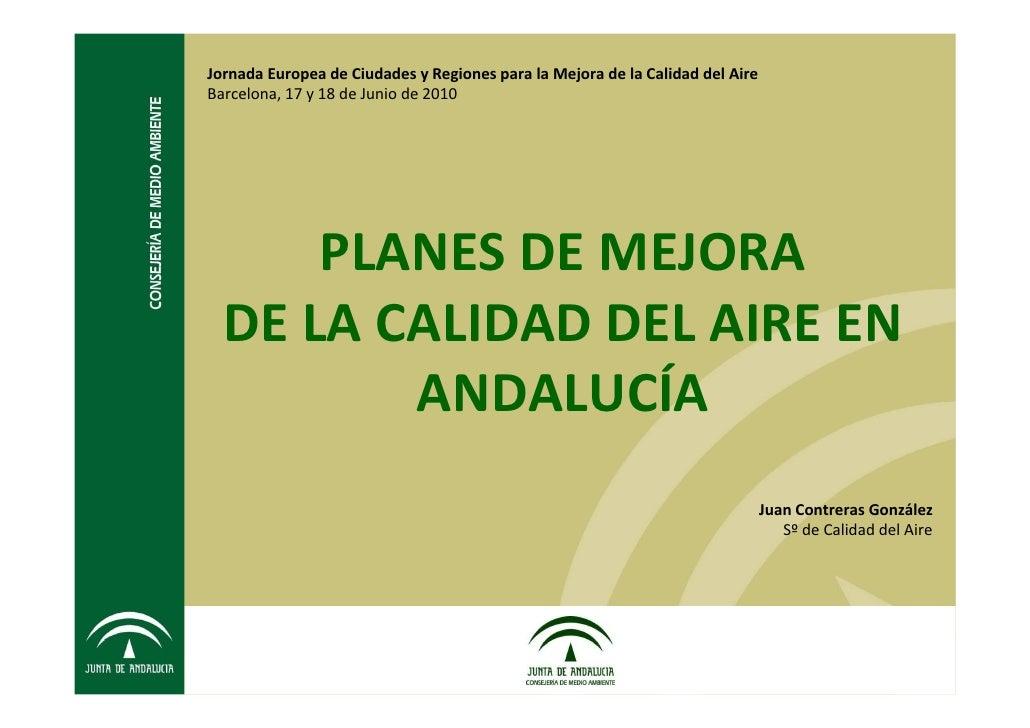 Jornada Europea de Ciudades y Regiones para la Mejora de la Calidad del Aire Barcelona, 17 y 18 de Junio de 2010          ...