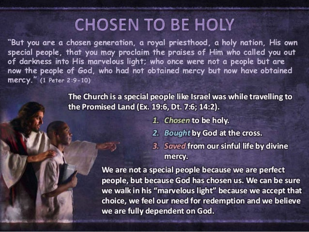 """""""But you are a chosen generation, a royal priesthood, a holy nation, His own special people, that you may proclaim the pra..."""