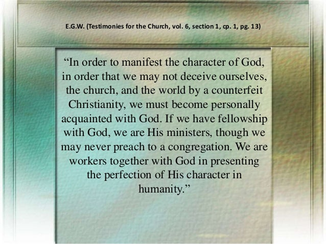 """""""In order to manifest the character of God, in order that we may not deceive ourselves, the church, and the world by a cou..."""
