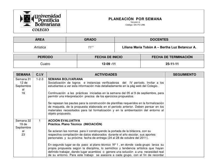 ÀREAGRADO DOCENTESArtística11°Liliana María Tobòn A – Bertha Luz Betancur A.PERÍODOFECHA DE INICIOFECHA DE TERMINACIÓNCuat...