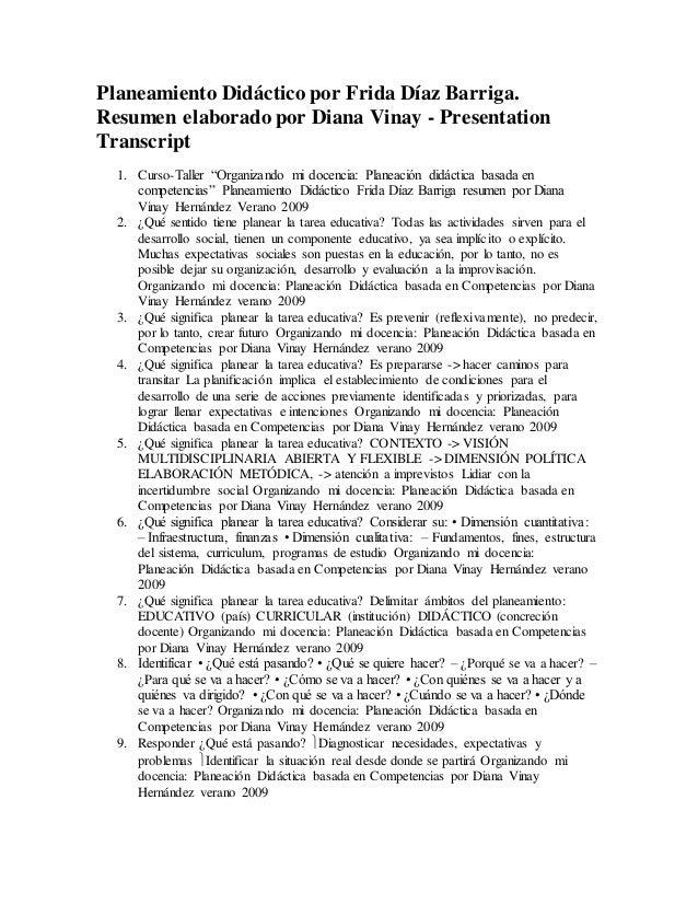 Planeamiento Didáctico por Frida Díaz Barriga. Resumen elaborado por Diana Vinay - Presentation Transcript 1. Curso-Taller...