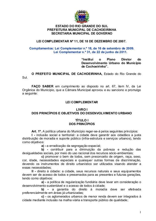 ESTADO DO RIO GRANDE DO SUL PREFEITURA MUNICIPAL DE CACHOEIRINHA SECRETARIA MUNICIPAL DE GOVERNO LEI COMPLEMENTAR Nº 11, D...