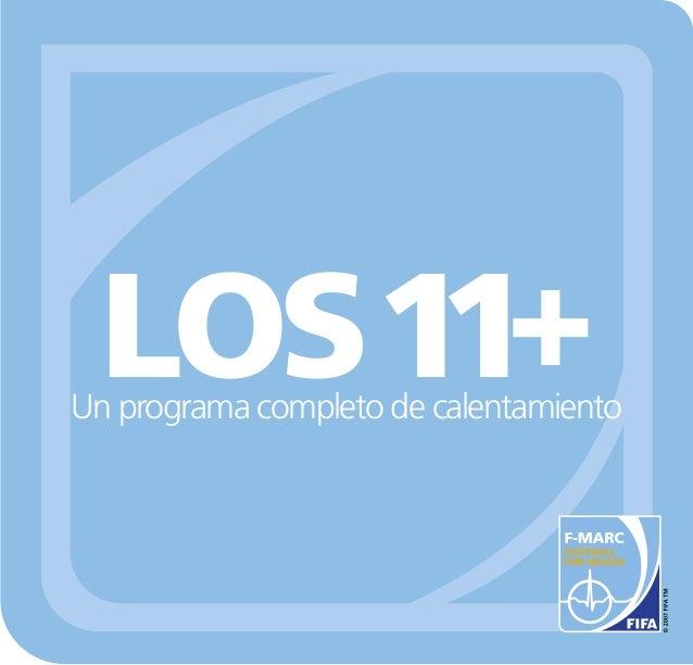 Un programa completo de calentamiento LOS11+