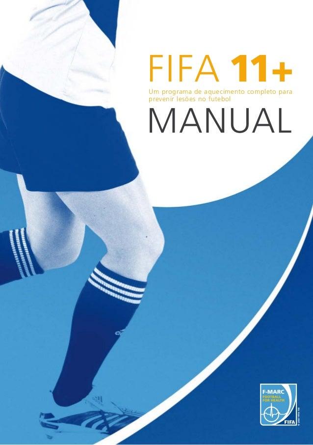 Um programa de aquecimento completo para prevenir lesões no futebol Manual FIFA11+