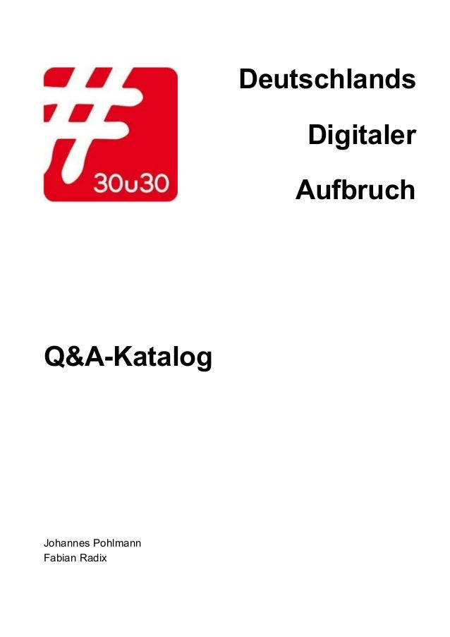 Deutschlands Digitaler Aufbruch   Q&AKatalog            JohannesPohlmann FabianRadix