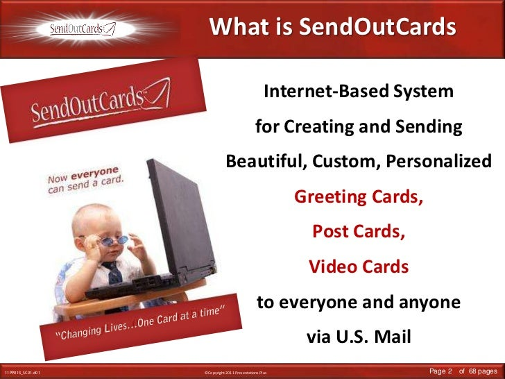 What is SendOutCards<br />Internet-Based System for Creating and Sending Beautiful, Custom, Personalized Greeting Cards, P...