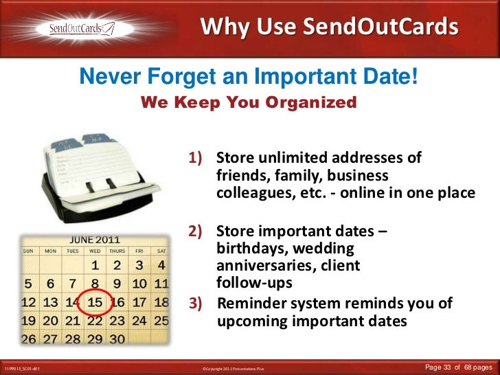 Why Use SendOutCards<br />Never Forget an Important Date!<br />We Keep You Organized<br />Store unlimited addresses of fri...