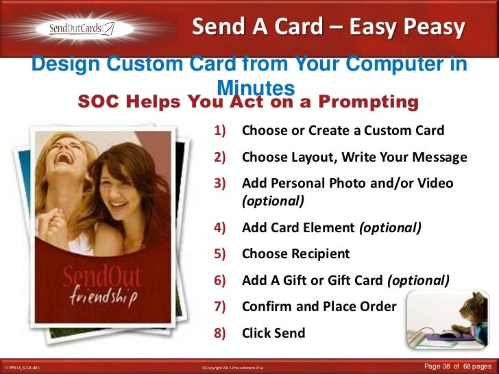 Send A Card – Easy Peasy<br />Design Custom Card from Your Computer in Minutes<br />SOC Helps You Act on a Prompting<br />...
