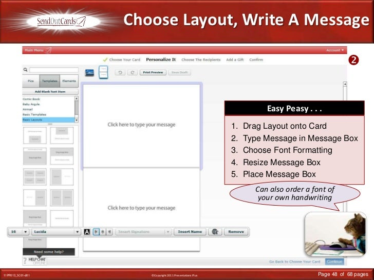 Choose Layout, Write A Message<br /><br />Easy Peasy . . .<br />Drag Layout onto Card<br />Type Message in Message Box<br...
