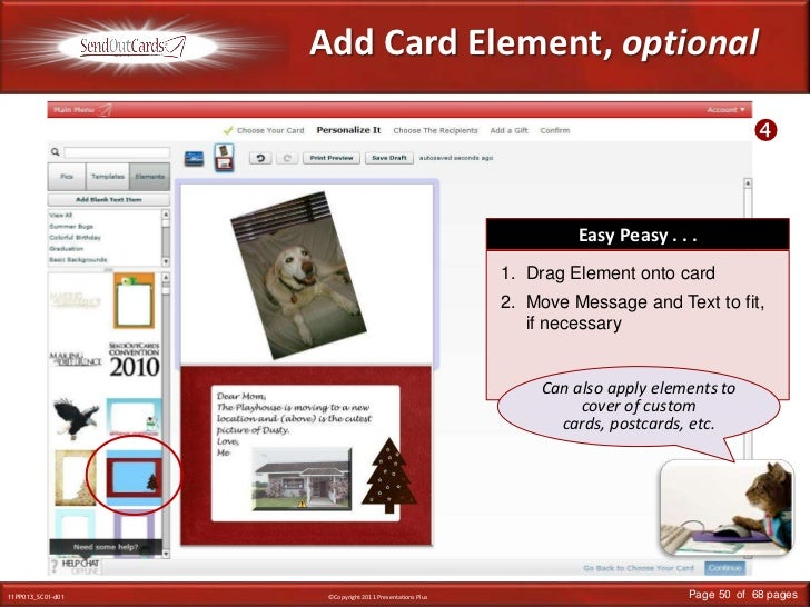 Add Card Element, optional<br /><br />Easy Peasy . . .<br />Drag Element onto card<br />Move Message and Text to fit, if ...