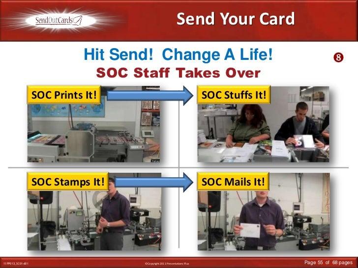 Send Your Card<br />Hit Send!  Change A Life!  <br /><br />SOC Staff Takes Over<br />SOC Prints It!<br />SOC Stuffs It!<b...