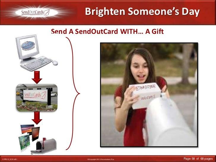 Brighten Someone's Day<br />Send A SendOutCard WITH… A Gift<br />