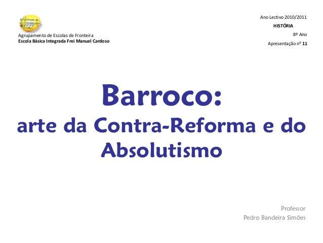Ano Lectivo 2010/2011                                                            HISTÓRIAAgrupamento de Escolas de Frontei...