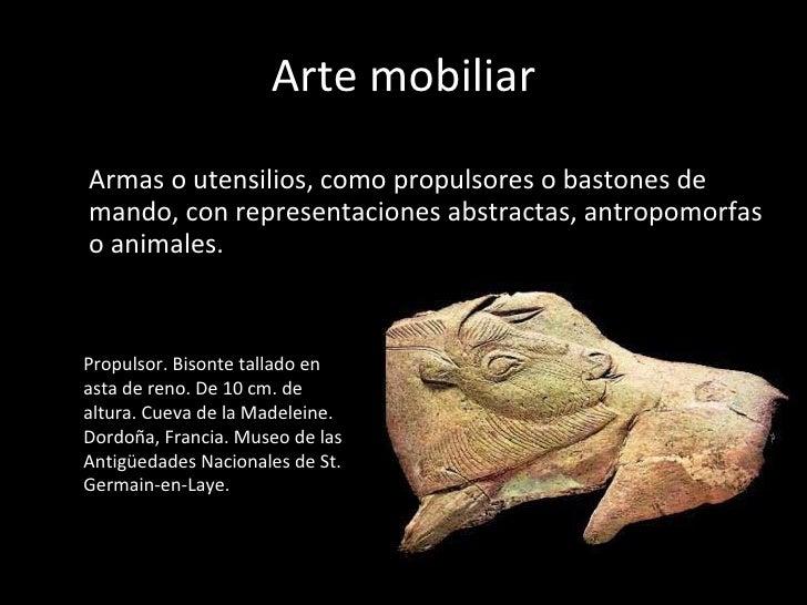 Arte prehist rico for Q es arte mobiliar