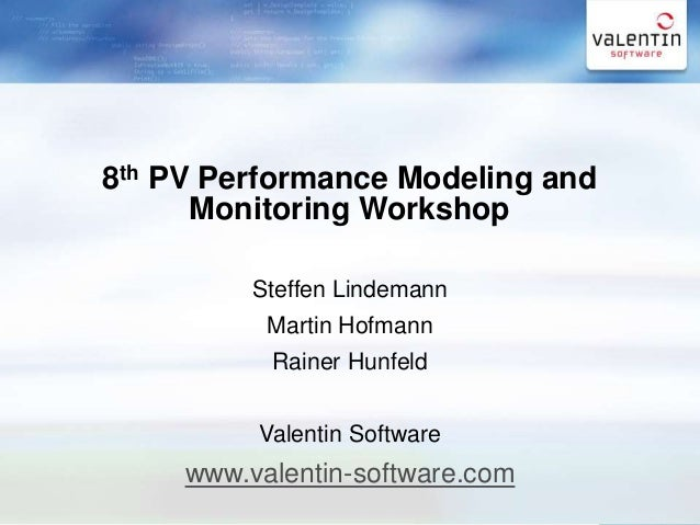 8th PV Performance Modeling and Monitoring Workshop in Albuquerque, Steffen Lindemann Steffen Lindemann Martin Hofmann Rai...