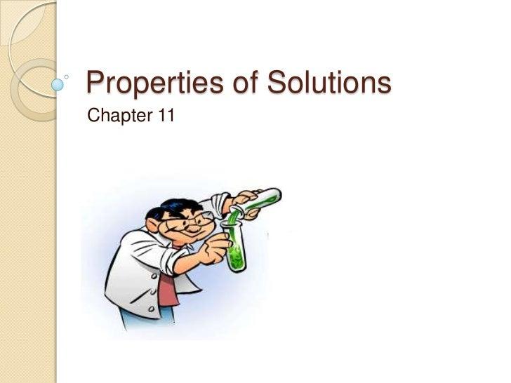 Properties of SolutionsChapter 11