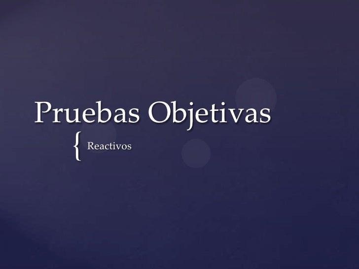Pruebas Objetivas<br />Reactivos<br />